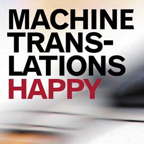 Happy - Abum by Machine Translations